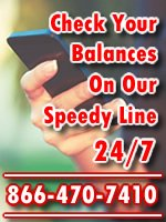 Check your balances on our speedy line 24/7